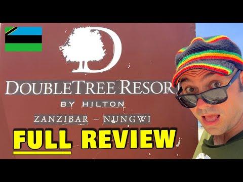 The Hilton Hotel DoubleTree Nungwi Zanzibar Island - Full Review