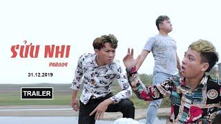 SỬU NHI trailer |THÁI DƯƠNG | Parody Nhạc chế