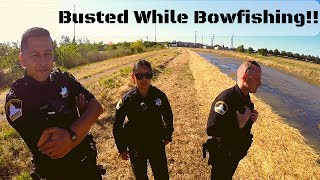 Police Harass Me While Bow Fishing! People Call the Cops!