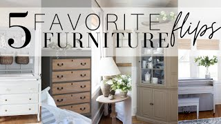 My 5 Favorite Furniture Flips!