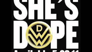 "Down With Webster ""She's Dope"""