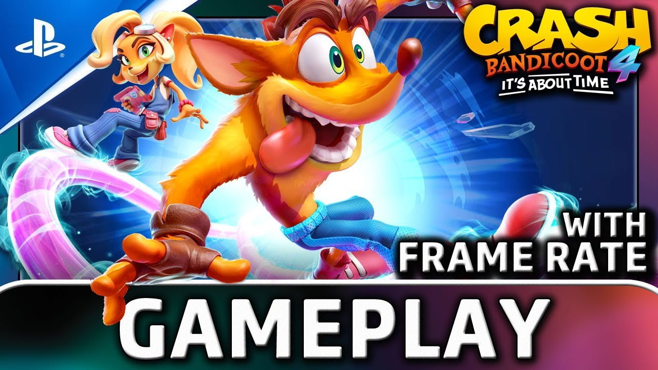Crash Bandicoot 4: It's About Time | PS4 Gameplay and Frame Rate
