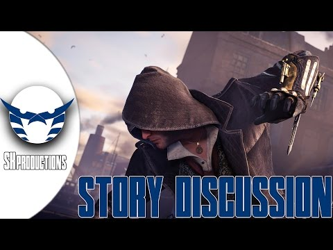 Assassins Creed Syndicate story Discussion || مناقشة قصة اساسينز كريد سيندكت