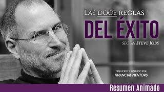 Las 12 Reglas para Lograr Éxito en la Vida y en los Negocios - Según Steve Jobs
