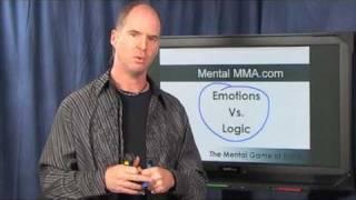 The Emotionally Intelligent Fighter Part 7: Emotions vs. Logic