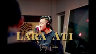 Dory Harsa - Lara Ati [OFFICIAL]