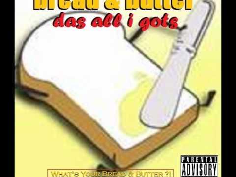 Bread & Butter ft. MindBendah & Matt Almighty