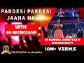 90's Melodies Ka Nasha - Pardesi Pardesi
