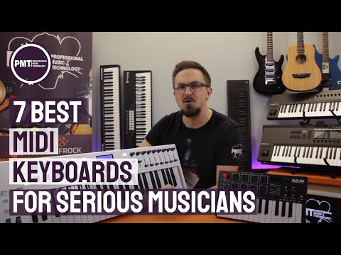 7 Best MIDI Keyboards For Serious Musicians - Our Top Picks for 2019