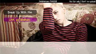 [THAISUB] Jang Hyunseung - Break Up With Him (Feat.DOK2)
