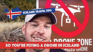 So You're Going to Fly Your Drone in Iceland?!