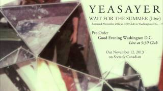 """Yeasayer - """"Wait For The Summer (Live)"""" (Official Audio)"""