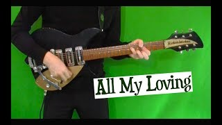All My Loving - John's Rhythm Guitar Part on the Rickenbacker 325