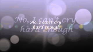 Bellefire - Can't Cry Hard Enough Lyrics