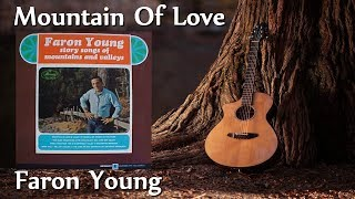 Faron Young - Mountain Of Love