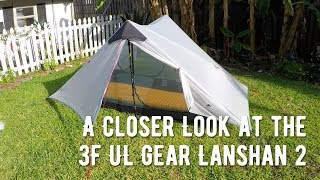 A Closer Look At The 3F UL Gear Lanshan 2 Tent