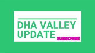 DHA Valley Islamabad Latest Development Progress and Possession News