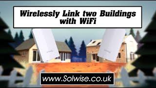 Simple WiFi Link - link buildings using Wireless