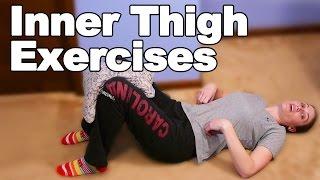 Inner Thigh Strengthening Exercises - Ask Doctor Jo