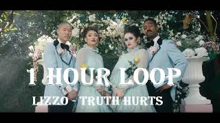 [1HOUR LOOP] Lizzo   Truth Hurts