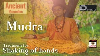 Ancient Remedies: Treatment for Shaking of hands - Vaayu Mudra   Mudra Therapy