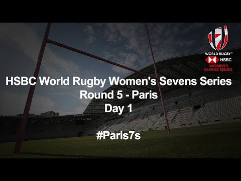 HSBC World Rugby Women's Sevens Series 2018 – Paris Day 1