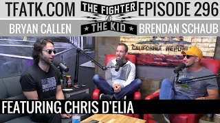 The Fighter and The Kid - Episode 296: Chris D'Elia