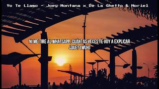 Yo Te Llamo (Letra)   Joey Montana X De La Ghetto X Noriel 📲💕