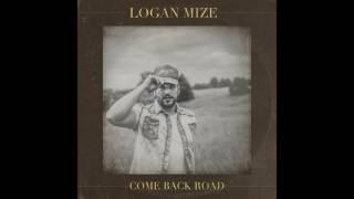 Logan Mize - Somebody to Thank (Audio)