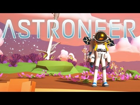 Astroneer - Part 1 - Yes Man's Sky - Space Exploration! - Let's Play Astroneer Gameplay - Pre-Alpha