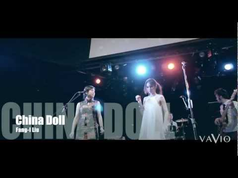 China Doll (Music Video) by FANG-I LIU Film by Canon 60D with Canon 85mm 1.8, Sony Nex-C3, JVC HM860