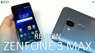Asus Zenfone 3 Max Full Review - Pros and Cons
