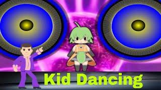 Kid dancing - DJ Music - Eletrohits