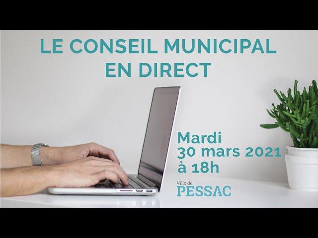 Conseil municipal du 30 mars 2021