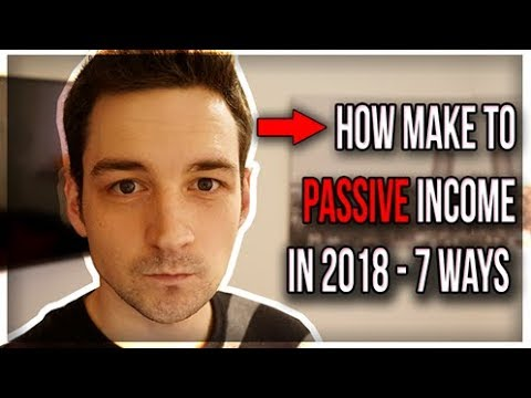 How to Make Passive Income Without Investment in 2018 – 7 Ways