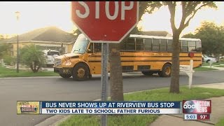 Riverview dad mad after bus was hours late