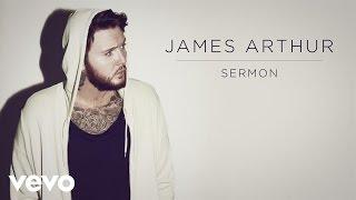 James Arthur & Shotty Horroh - Sermon (Audio)