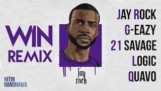 Jay Rock   WIN Ft. G Eazy, 21 Savage, Logic, Quavo [WIN Remix]