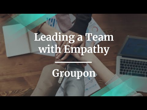 Webinar: Leading a Team with Empathy by Groupon Group PM, Jagadish Mahadevan