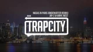 Niggas in Paris Onderkoffer remix