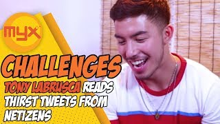 TONY LABRUSCA Reads Thirst Tweets From Netizens