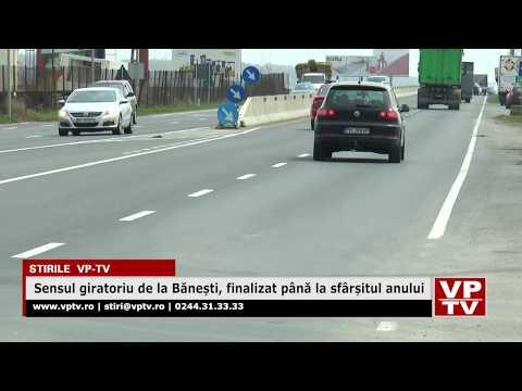 Sensul giratoriu de la Bănești, finalizat până la sfârșitul anului