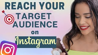 How To Reach Your Target Audience on Instagram | Instagram Growth Tips 2020