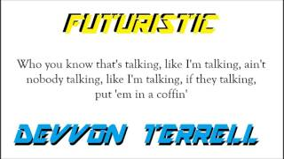 Futuristic x Devvon Terrell - UH! (Lyric Video)