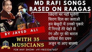 Raag Based Md Rafi Songs I Md Rafi I Tribute By Javed Ali I