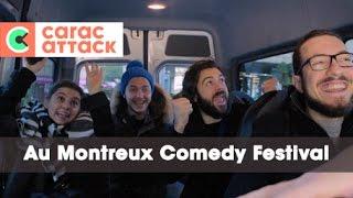 Carac Attack au Montreux Comedy Festival - Carac Attack