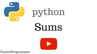 How to Total (Sum) the Items of a List | Python Tutorial | ProgrammerParker