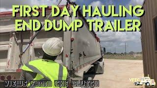 My First Day Hauling A EndDump Trailer