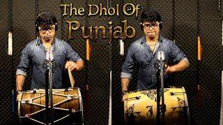 The Dhol Of Punjab - Janny Dholi - Punjabi Dhol Beats