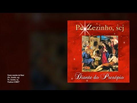 Pe. Zezinho scj - Doces canções de Natal - Gente de Opinião